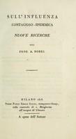 view Sull'influenza contagioso-epidemica : nuove ricerche / del Prof. A. Bodei.