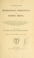 view A text-book of pharmacology, therapeutics and materia medica / by T. Lauder Brunton ; adapted to the United States pharmacopoeia ; by Francis H. Williams.