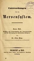 view Untersuchungen über das Nervensystem : Einfluss def Centraltheile des Nervensystems auf die Bewegung des thierischen Körpers / von Julius Budge.