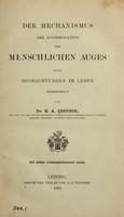 view Der Mechanismus der Accommodation des menschlichen Auges : nach Beobachtungen im Leben dargestellt / von E.A. Coccius.