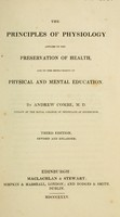 view The principles of physiology applied to the preservation of health, and to the improvement of physical and mental education