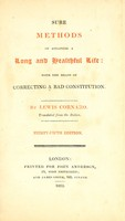 view Sure methods of attaining a long and heathful life : with the means of correcting a bad constitution