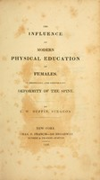 view The influence of modern physical education of females in producing and confirming deformity of the spine / by E.W. Duffin.