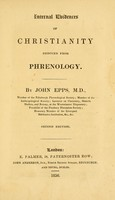 view Internal evidences of Christianity deduced from phrenology / by John Epps, M.D.