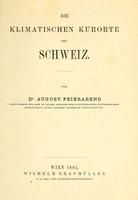 view Die klimatischen Kurorte der Schweiz / von August Feierabend.