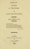 view An essay towards a theory of apparitions / by John Ferriar.