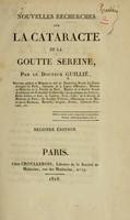 view Nouvelles recherches sur la cataracte et la goutte sereine / par le Docteur Guillié.