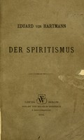 view Der Spiritismus / Eduard von Hartmann.