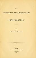 view Zur Geschichte und Begründung des Pessimismus / von Eduard von Hartmann.