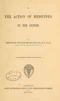 view On the action of medicines in the system / by Frederick William Headland.