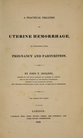 view A practical treatise on uterine hemorrhage : in connexion with pregnancy and parturition