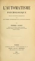 view L'automatisme psychologique : essai de psychologie expérimentale sur les formes inférieures de l'activité humaine / par Pierre Janet.