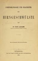view Symptomatologie und diagnostik der Hirngeschwülste / von Paul Ladame.
