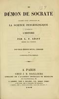 view Du démon de Socrate : specimen d'une application de la science psychologique à celle de l'histoire / par F. Lélut.