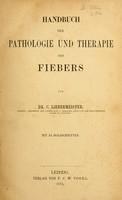 view Handbuch der Pathologie und Therapie des Fiebers / von C. Liebermeister.