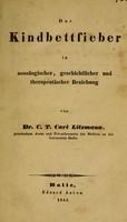 view Das Kindbettfieber in nosologischer, geschichtlicher und therapeutischer Beziehung / von Dr. C.T. Carl Litzmann.