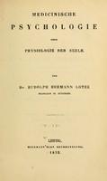 view Medicinische psychologie : oder Physiologie der seele / von Rudolph Hermann Lotze.