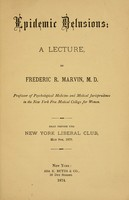 view Epidemic delusions : a lecture / by Frederic R. Marvin.