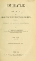 view Psychiatrie : Klinik der Erkrankungen des Vorderhirns begründet auf dessen Bau, Leistungen und Ernährung : 1. Hälfte / von Theodor Meynert.