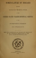view Nomenclature of diseases : prepared for the use of the medical officers of the United States Marine-Hospital Service / by the supervising surgeon, John M. Woodworth.