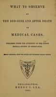view What to observe at the bed-side and after death in medical cases