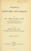 view Clinical lectures and essays / by Sir James Paget ; edited by Howard Marsh.