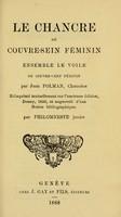 view Le chancre ou couvre-sein féminin : ensemble le voile ou couvre-chef féminin