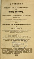 view A treatise on the utility of sangui-suction, or, : Leech bleeding, in the treatment of a great variety of diseases : including the opinions of eminent practitioners, ancient and modern : with instructions for the process of leeching, and an appendix, delineating the characteristic distinction of true leeches : with directions for their management and preservation / by Rees Price.