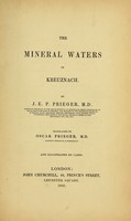 view The mineral waters of Kreuznach / by J. E. P. Prieger; tr. by Oscar Prieger.