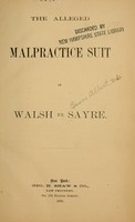 view The alleged malpractice suit of Walsh vs. Sayre.