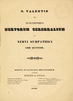 view De functionibus nervorum cerebralium et nervi sympathici : libri quattor / G. Valentin.