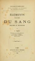 view Éléments figurés du sang, anatomie et physiologie / par G. Variot.