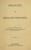 view Health, and health resorts / By John Wilson.