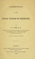 view Commentary on the Hindu system of medicine / by T.A. Wise.