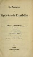 view Das Verhalten der Eigenwärme in Krankheiten / von C.A. Wunderlich.