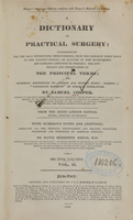 """view A dictionary of practical surgery: comprehending all the most interesting improvements from the earliest times down to the present period : an account of the instruments and remedies employed in surgery : the etymology and signification of the principal terms : and, numerous references to ancient and modern works forming a """"catalogue raisonné"""" of surgical literature (Volume 2)."""