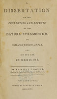 view A dissertation on the properties and effects of the datura stramonium, or common thorn-apple : and on its use in medicine / by Samuel Cooper, member of the Chemical and Medical Societies of Philadelphia.