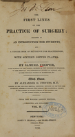 view The first lines of the practice of surgery: designed as an introduction for students, and a concise book of reference for practitioners (Volume 2).
