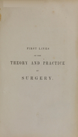 view The first lines of the theory and practice of surgery: including the principal operations (Volume 1).
