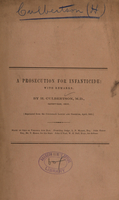 view A prosecution for infanticide : with remarks / by H. Culbertson ; [reprinted from the Cincinnati lancet and observer, April, 1862.