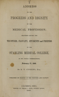 view Address on the progress and dignity of the medical profession : delivered before the trustees, faculty, students and friends of the Starling Medical College at its annual commencement, February 17, 1849