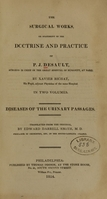 view The surgical works, or, Statement of the doctrine and practice of P.J. Desault (Volume 2).