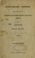 view Anniversary address, delivered to the School of Literature and the Arts, at Cincinnati, November 23, 1814 : published by order.