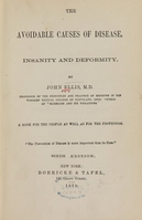 view The avoidable causes of disease, insanity, and deformity / by John Ellis.