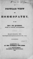 view A popular view of homoeopathy / by the Rev. Th. Everest.
