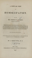 view A popular view of homoeopathy / by the Rev. Thomas R. Everest.