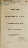view An address delivered before the Society for the Reformation of Morals : in Weymouth and Braintree, at their annual meeting, April 13, 1818 / by Noah Fifield.