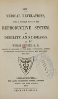 view New medical revelations : being a popular work on the reproductive system, its debility, and diseases