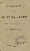 view Motorpathy and motion, life / by H. Halsted.