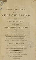 view A short account of the yellow fever in Philadelphia, for the reflecting Christian